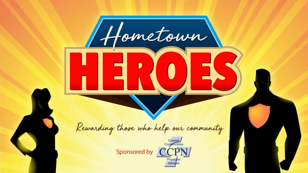 CCPN is proud to be the exclusive sponsor of this year's Hometown Heroes!